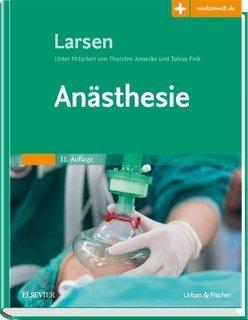 Anästhesie/Reinhard Larsen