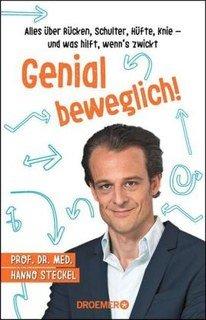 Genial beweglich!/Hanno Steckel