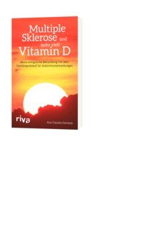 Multiple Sklerose und (sehr viel) Vitamin D/Ana Claudia Domene