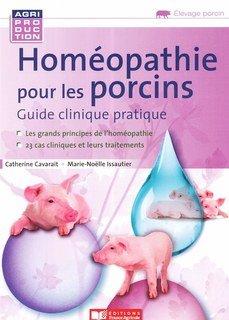 Homéopathie pour les porcins/Marie-Noelle Issautier / Catherine Cavarait