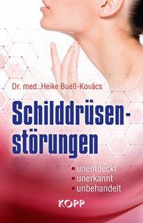 Schilddrüsenstörungen/Heike Bueß-Kovács