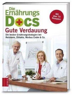Die Ernährungs-Docs - Gute Verdauung/Matthias Riedl / Anne Fleck / Jörn Klasen