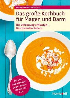 Das große Kochbuch für Magen und Darm/Christiane Weißenberger