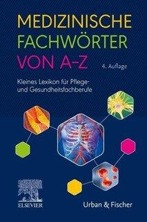 Medizinische Fachwörter von A-Z/