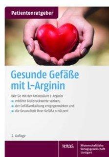 Gesunde Gefäße mit L-Arginin/Uwe Gröber / Klaus Kisters