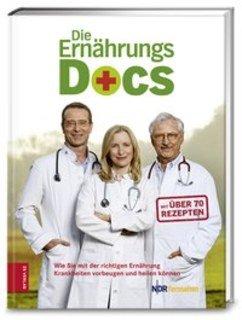 Die Ernährungs-Docs/Matthias Riedl / Anne Fleck / Jörn Klasen / Britta Probol / Annette Willenbücher