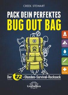 Pack dein perfektes Bug out Bag/Creek Stewart