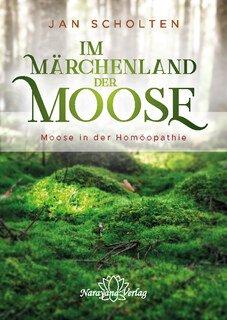 Im Märchenland der Moose/Jan Scholten