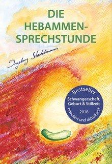 Die Hebammen-Sprechstunde/Ingeborg Stadelmann