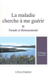La maladie cherche à me guérir II - Copies imparfaites/Philippe Dransart
