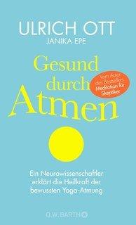 Gesund durch Atmen/Janika Epe / Ulrich Ott