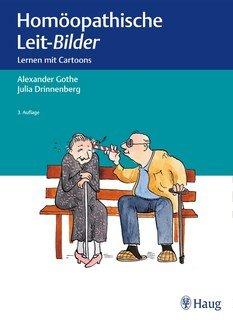 Homöopathische Leit-Bilder/Alexander Gothe / Julia Drinnenberg