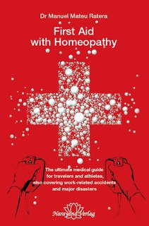 First Aid with Homeopathy - Imperfect copy/Manuel Mateu i Ratera