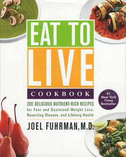 Eat to Live Cookbook - Imperfect copy, Joel Fuhrman