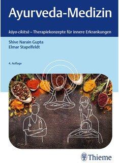 Ayurveda-Medizin/Shive Narain Gupta / Elmar Stapelfeldt