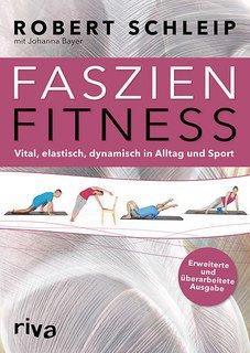 Faszien-Fitness, Robert Schleip / Johanna Bayer