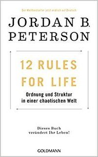 12 Rules For Life/Jordan B. Peterson