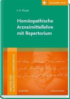 Homöopathische Arzneimittellehre mit Repertorium.  - Mängelexemplar/S.R. Phatak