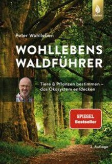 Wohllebens Waldführer/Peter Wohlleben