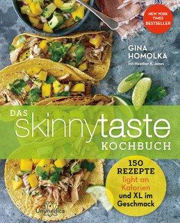 Das Skinnytaste Kochbuch - Mängelexemplar/Gina Homolka