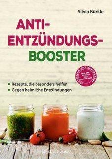 Anti-Entzündungs-Booster/Silvia Bürkle