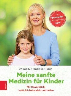 Meine sanfte Medizin für Kinder/Franziska Rubin