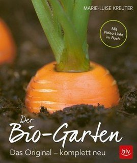 Der Bio-Garten/Marie-Luise Kreuter
