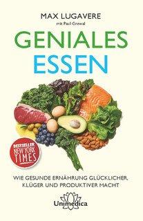 Geniales Essen, Max Lugavere / Paul Grewal