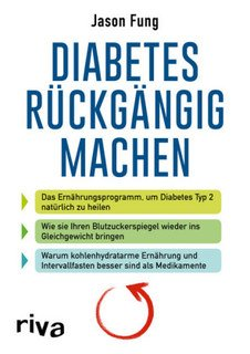 Diabetes rückgängig machen/Jason Fung