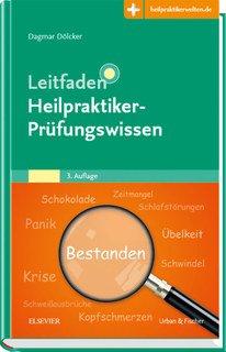 Leitfaden Heilpraktiker Prüfungswissen/Dagmar Dölcker