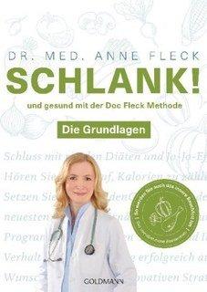 Schlank! und gesund mit der Doc Fleck Methode/Anne Fleck