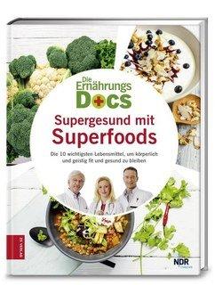 Die Ernährungs-Docs - Supergesund mit Superfoods, Matthias Riedl / Anne Fleck / Jörn Klasen
