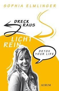 Dreck raus - Licht rein/Sophia Elmlinger