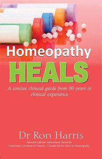 Homeopathy Heals/Dr. Ron Harris