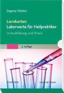 Lernkarten Laborwerte für die Heilpraktikerausbildung/Dagmar Dölcker