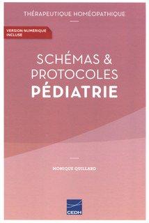 Schémas & Protocoles en Pédiatrie/Monique Quillard / Jean Mouillet