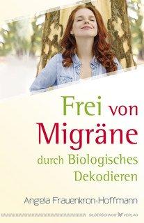 Frei von Migräne/Angela Frauenkron-Hoffmann