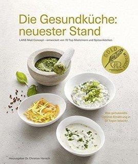 Die Gesundküche: neuester Stand, Anne Fleck / Christian Harisch / Claus Jenewein / Karsten Wolf