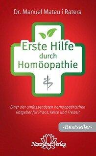 Erste Hilfe durch Homöopathie/Manuel Mateu i Ratera