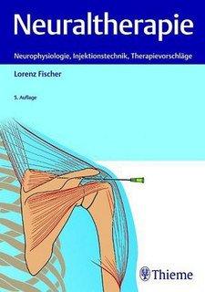 Neuraltherapie/Lorenz Fischer