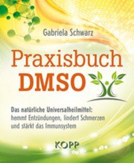 Praxisbuch DMSO/Gabriela Schwarz