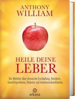 Heile deine Leber/Anthony William