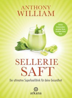 Selleriesaft/Anthony William