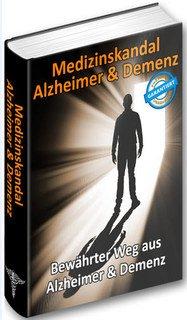 Medizinskandal Alzheimer & Demenz/Thomas Chrobok