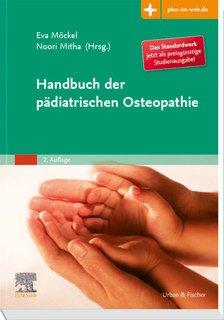 Handbuch der pädiatrischen Osteopathie/Eva Möckel / Noori Mitha