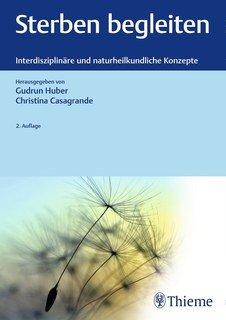 Sterben begleiten/Gudrun Huber / Christina Casagrande