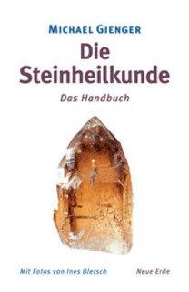 Die Steinheilkunde/Michael Gienger