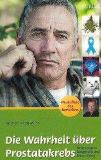 Die Wahrheit über Prostatakrebs, Klaus Maar
