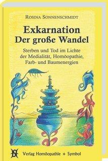 Exkarnation - Der große Wandel, Rosina Sonnenschmidt
