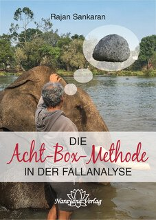 Die Acht-Box-Methode in der Fallanalyse, Rajan Sankaran